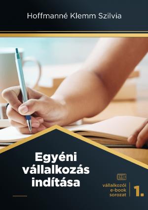 Egyéni vállalkozás indítása ekönyv